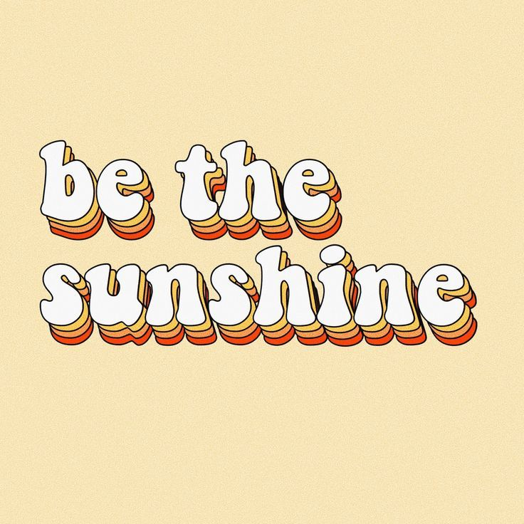 be the sunshine happy thoughts quotes words retro …