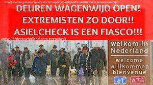 DEUREN WAGENWIJD OPEN! EXTREMISTEN ZO DOOR!! ASIELCHECK IS EEN FIASCO!!! - Liefde voor Holland