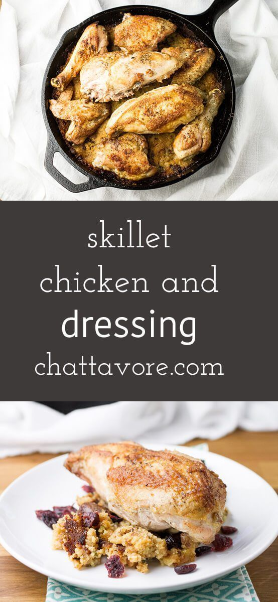 The 25 best chicken and dressing recipe soul food ideas on pinterest chicken and dressing in a skillet transforms a fussy southern dish into an easy meal you forumfinder Image collections