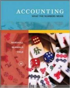Textbook Solutions Manual for Accounting What the Numbers Mean 8th by Marshall INSTANT DOWNLOAD