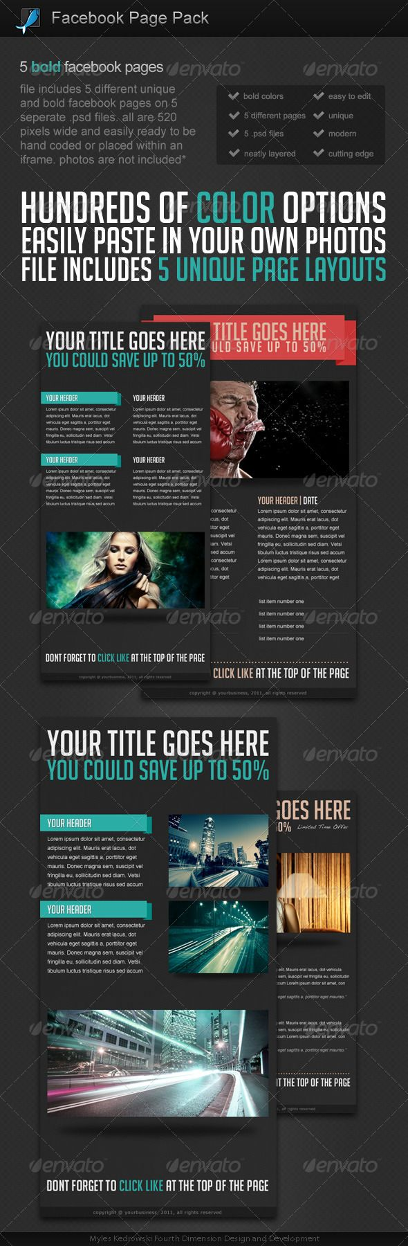 Facebook Page Pack  #GraphicRiver         File includes five different facebook pages on 5 different .psd files. dimensions are 520 pixels wide with varying heights perfect for fitting into an iframe or coding by hand. Photos are not included, but the photos are really easy to swap in and out and all the text, colors, and sizes are easy to modify.     Created: 20October11 GraphicsFilesIncluded: PhotoshopPSD Layered: Yes MinimumAdobeCSVersion: CS PixelDimensions: 520x1100 Tags: bold #colorful…