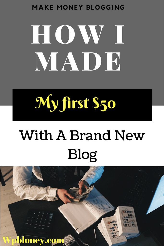 How I Made My First $50 With A Brand New Blog