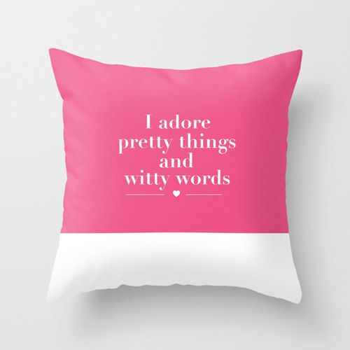 I Adore Pretty Things And Witty Words pretty things and witt...
