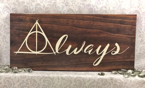 Harry Potter Inspired - Always - Deathly Hallows - Wood Sign - Wall Hanging This gorgeous wall hanging is laser engraved and meticulously hand painted. Hung by a metal keyhole slot. It is wide enough to stand on it own on a shelf or mantle. If you know a Harry Potter fan or are one