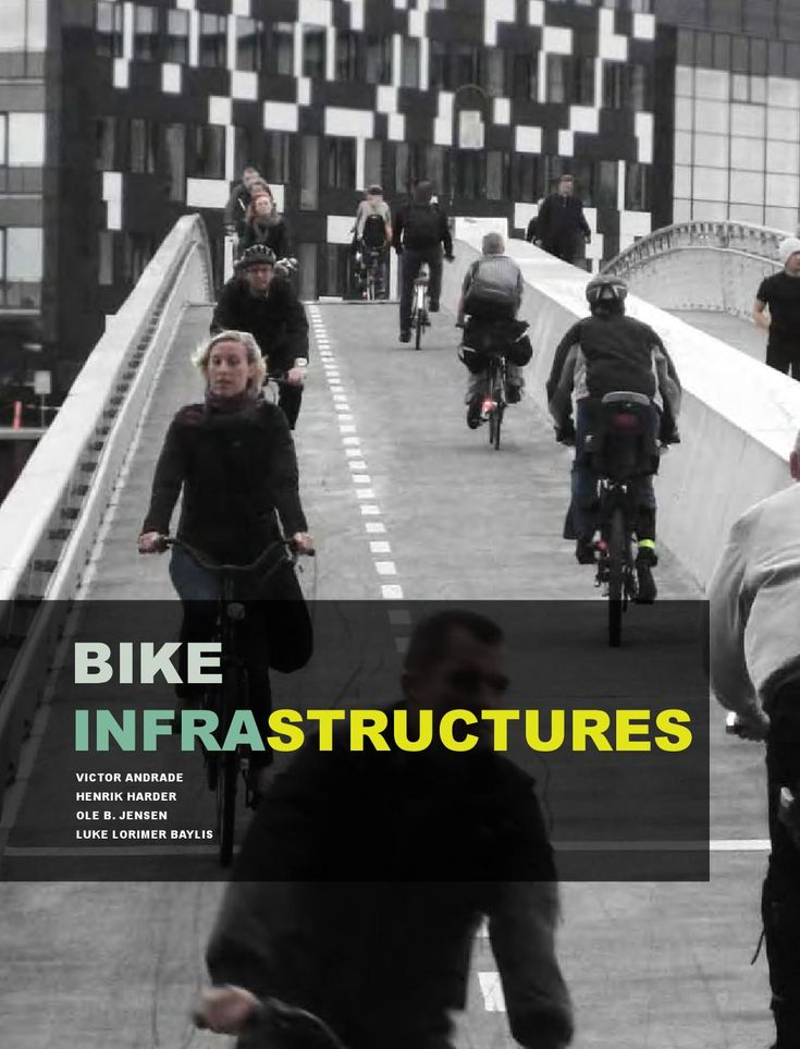 Bike Infrastructures  The report presents a methodology and tools for mapping and evaluating the potential benefits of the implementation of bicycle infrastructure. The results will help to better understand what characteristics from a bicycle infrastructure are relevant to enhance cycling. Consequently, the findings will also help urban designers and planners to develop more effective bicycle infrastructures.