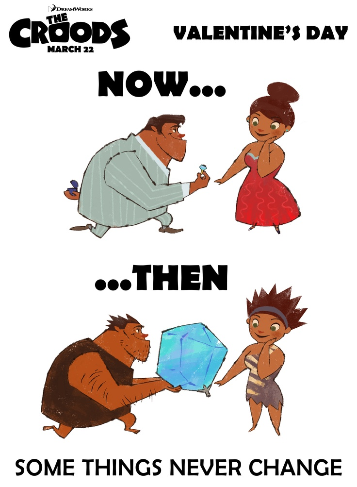 TheCroods Present Valentines Day Some Things Never