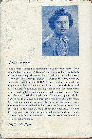 Rosemunde Pilcher published ten novels under the name Jane Fraser