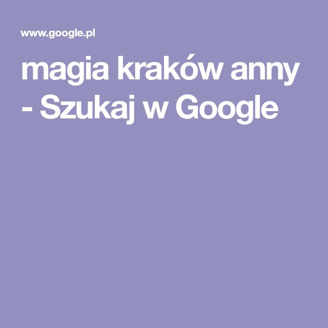 magia kraków anny - Szukaj w Google