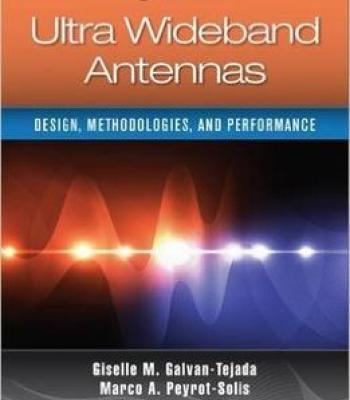 Ultra Wideband Antennas: Design Methodologies And Performance PDF