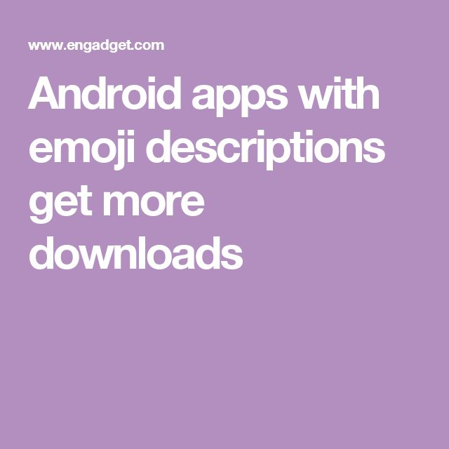 Android apps with emoji descriptions get more downloads