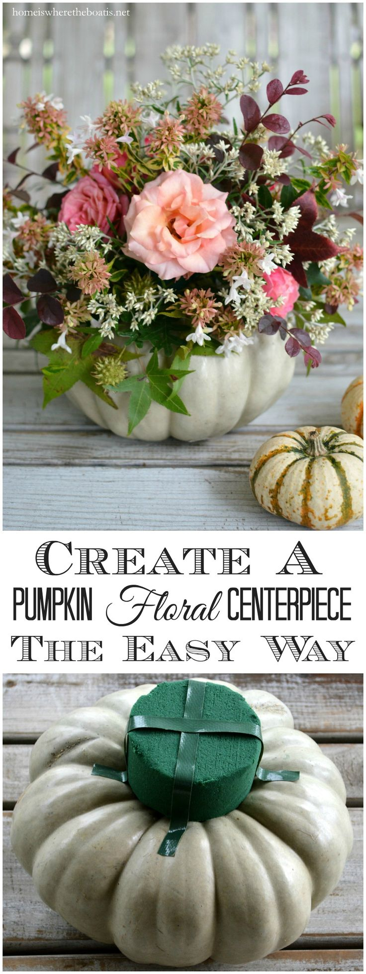 Create a Pumpkin Floral Centerpiece the easy way, no carving required! | homeiswheretheboatis.net #pumpkinvase