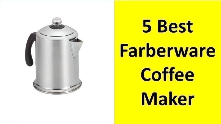 5 Best Farberware Coffee Maker 2017 https://youtu.be/5jhBXwYElqY
