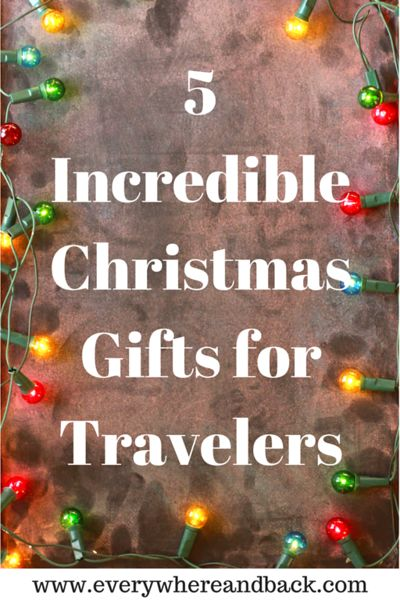 5-incredible-christmas-gifts-for-travelers