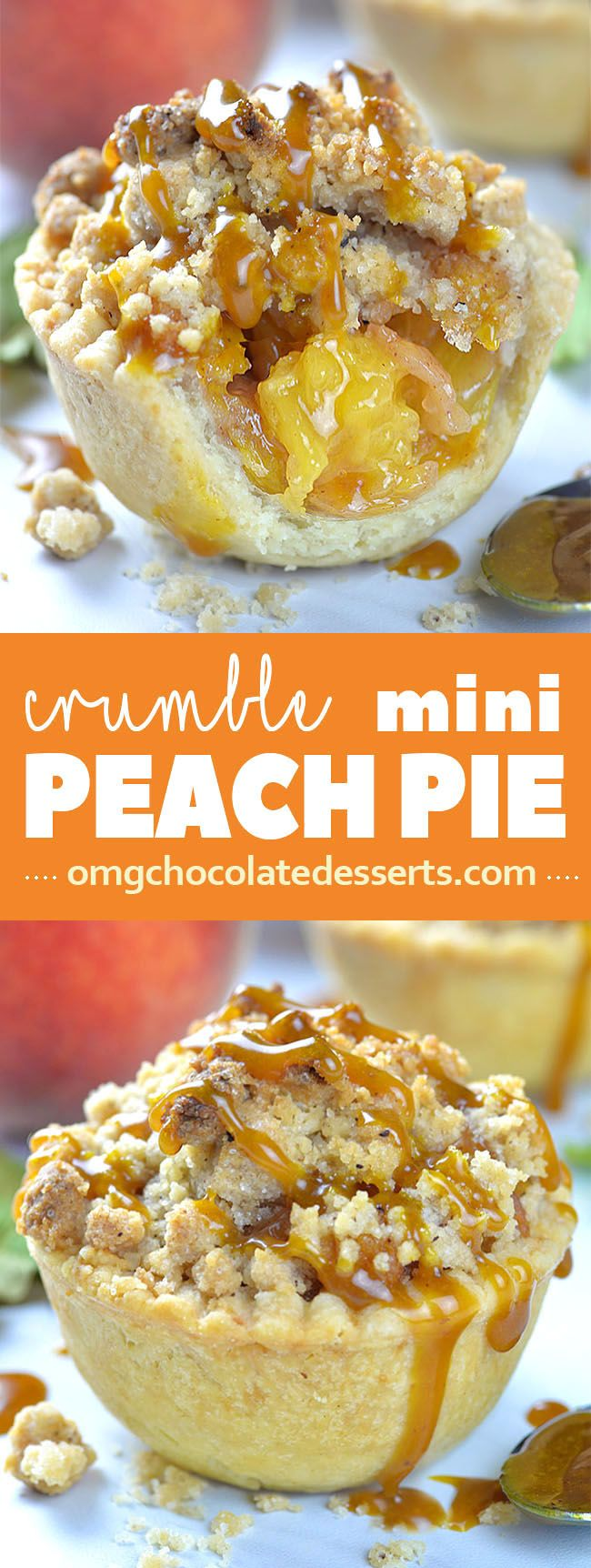 Crumble Mini Peach Pie is individual portion of delicious crumble pie loaded with fresh peaches and caramel sauce.