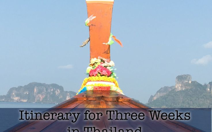 My Itinerary for Three Weeks in Thailand