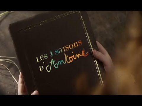 Les 4 saisons d'Antoine - YouTube