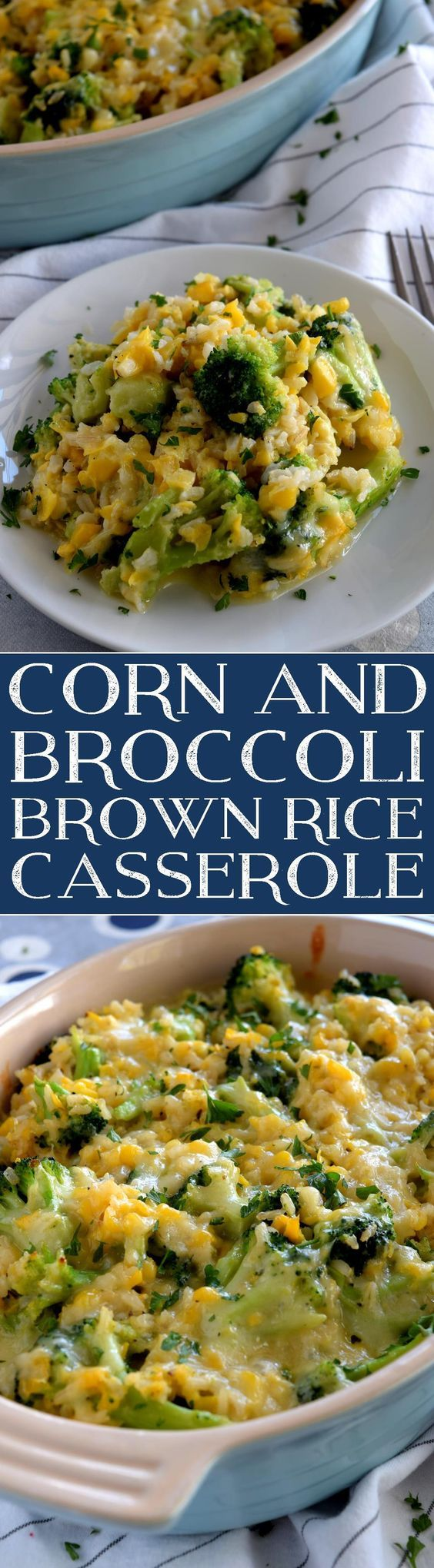 Corn and Broccoli Brown Rice Casserole {Sub in Yellow Rice and frozen or fresh Corn}