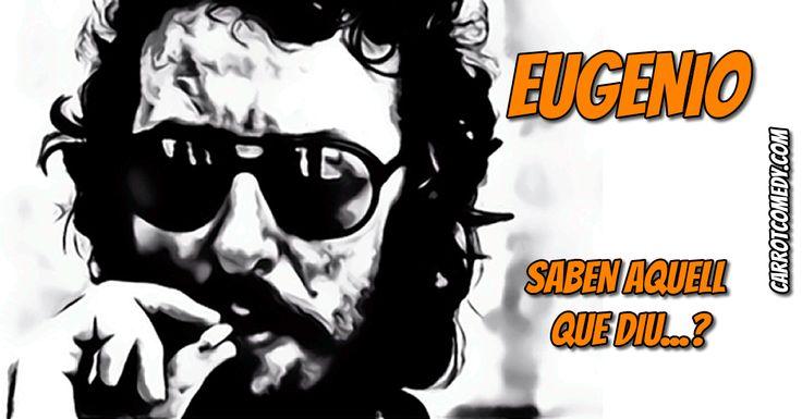 """Eugenio el humorista que contaba sus """"historias"""" impasible y sin apenas gesticular, sentado en un taburete y con un vaso y un cigarrillo en la mano."""
