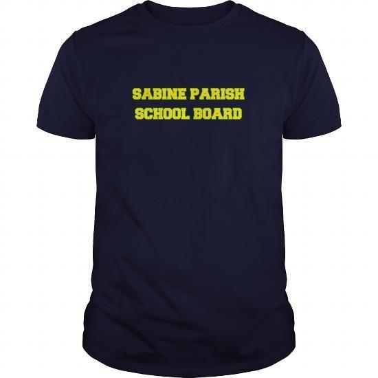 I Love SABINE PARISH SCHOOL BOARD T shirts