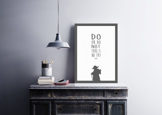 Yoda Quote Do or do not there is no try Yoda by HarknettPrints