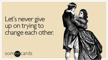 Haha: Marriage Bad Ideas, Relationships Funny, Love My Hubby, Changing, Anniversaries, Funny Bones, Funny Ii, Ecards, Marriagebad Ideas
