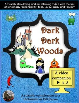 This video companion is based on a You-tube animated video entitled Dark Dark Woods. It is a 6:15 minute video. I stumbled across the video by accident, and it is exceptional. There are sound effects, but no talking in the video, which encourages the children to use their