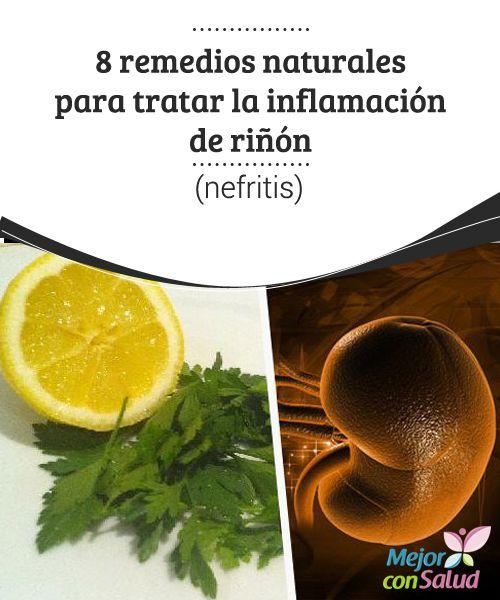 8 remedios naturales para tratar la inflamación de riñón (nefritis) Para aliviar la inflamación de los riñones es muy importante que los depuremos con alimentos y jugos con propiedades depurativas y antiinflamatorias, y que hagamos ejercicio para eliminar toxinas