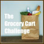 The Grocery Cart Challenge: feeding a family of 6 on $60 per week