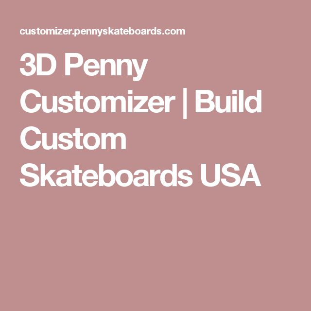 3D Penny Customizer | Build Custom Skateboards USA - Motion, interaction, PDP, product configuration, product storytelling, personalized