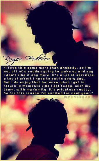 Roger Federer Quote. Can't wait 'til he's back on top.