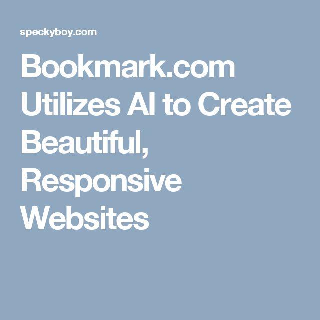 Bookmark.com Utilizes AI to Create Beautiful, Responsive Websites
