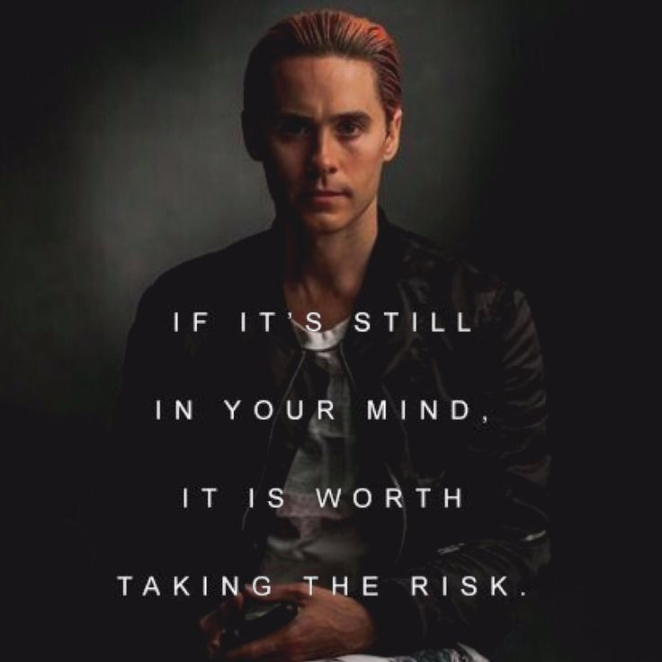 Jared Leto Quote                                                                                                                                                                                 More