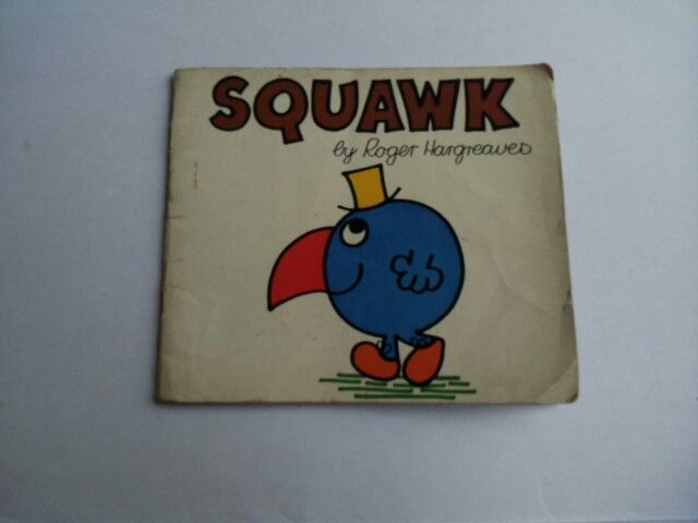 Squawk : A Sort of Parrot from Timbuctoo! By Roger Hatgreaves