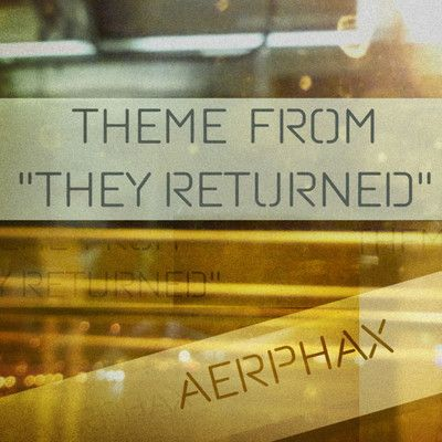 AERPHAX - Theme From They Returned. From #AERPHAX. #Brian Anthony, #Copenhagen - #Denmark. #Ambient, #IDM, #experimental, #techno