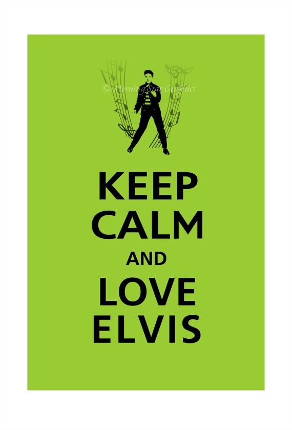 Keep Calm and LOVE ELVIS Poster 13x19 Sour Apple by PosterPop, $15.95