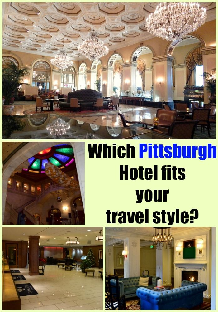 Which Pittsburgh hotel fits your travel style? We narrow it down depending on what you love most about The 'Burgh!
