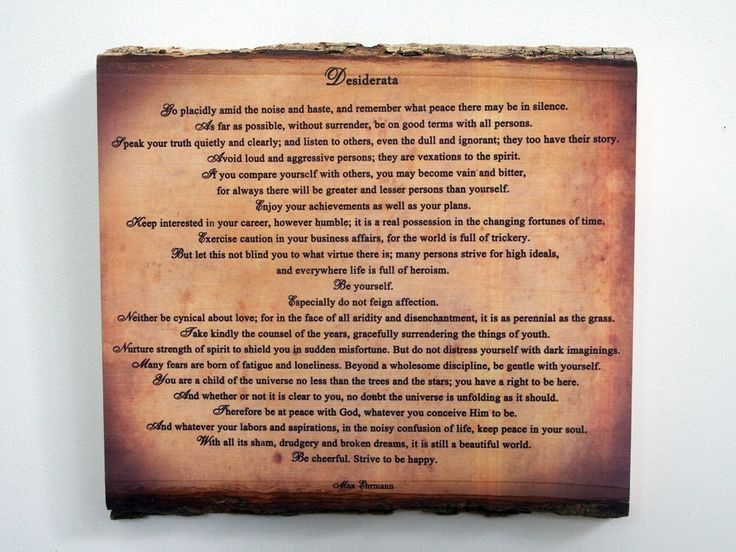 Desiderata Wood Sign - Poem on Rustic Wooden Plaque. All orders placed between January 9-21 will be shiped after we get back from vacation. Desiderata by Max Ehrmann written in 1927 has touched millions of hearts for generations. The poem will be transferred directly onto the wood surface where the ink will become an integral part of the wood, providing a beautiful result as it blends with the natural wood background. The presence of wood in our home environment unnoticeably influences…