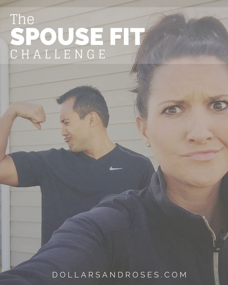 The Spouse Fit Challenge - a challenge that will help you and your spouse get fit together!