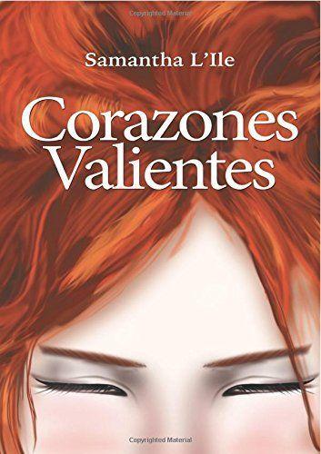 Corazones Valientes, http://www.amazon.es/dp/1507117914/ref=cm_sw_r_pi_awdl_WkR3vb153TSZT