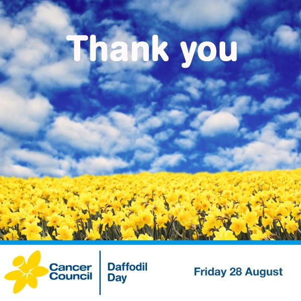 Thank you to all the generous people who supported Daffodil Day. Cancer Council wouldn't be able to carry out our vital work without you.