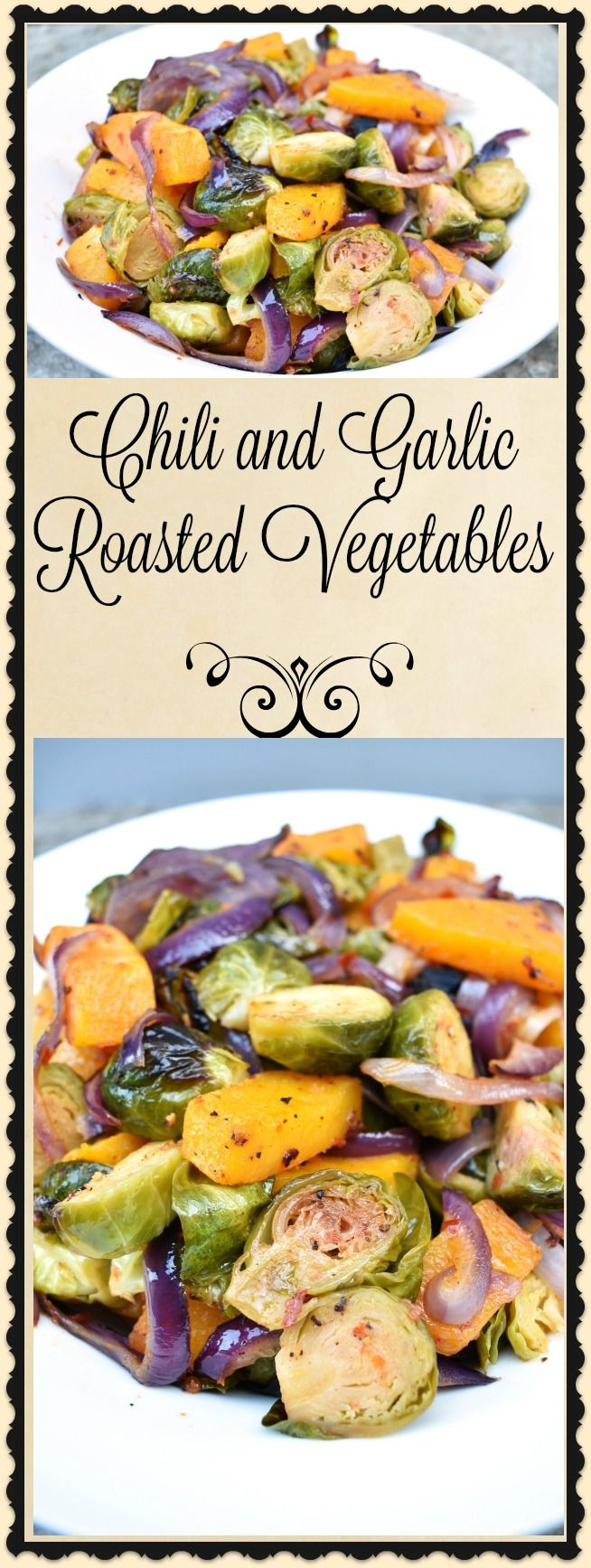 TheseChili and Garlic Roasted Vegetables are a perfect side for roast chicken, pork chops, or even a nice steak. Whether you serve these for Sunday dinner or you just want to make a quick dinner after work, you'll love theseChili and Garlic Roasted Vegetables.
