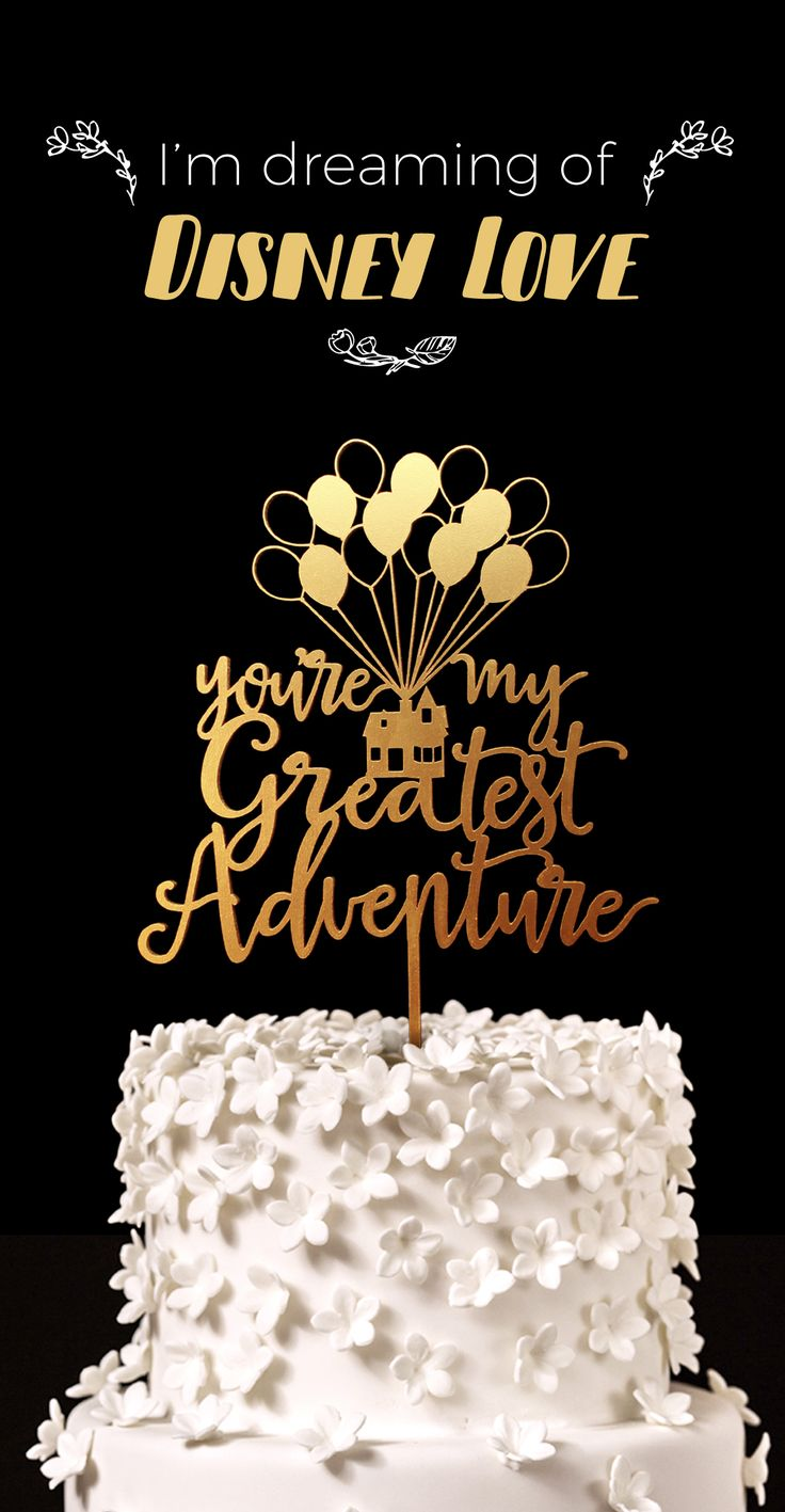 Up Wedding Cake Topper, You're my Greatest Adventure. Great for Disney and up themed weddings!