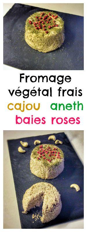 Fromage vegan très simple à faire et délicieux à base de noix de cajou, aneth et baies roses.