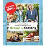 Pre Order - The Free Range Cook: Through the Seasons - Annabel Langbein