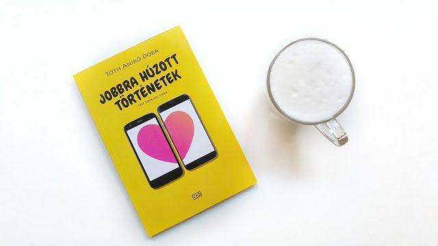 Könyvajánló   Tóth Anikó Dóra: Jobbra húzott történetek
