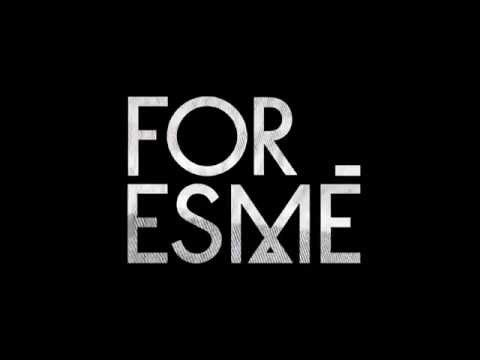 [ELECTRO POP] For Esme - Just Yet | The Sights and Sounds Music Blog | Daily new music and reviews