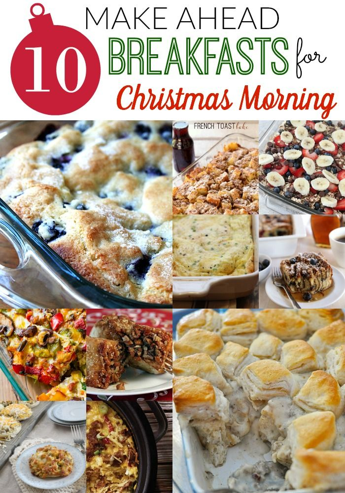 10 Make Ahead Breakfasts For Christmas Morning