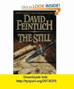 The Still (9780446672856) David Feintuch , ISBN-10: 0446672858  , ISBN-13: 978-0446672856 ,  , tutorials , pdf , ebook , torrent , downloads , rapidshare , filesonic , hotfile , megaupload , fileserve
