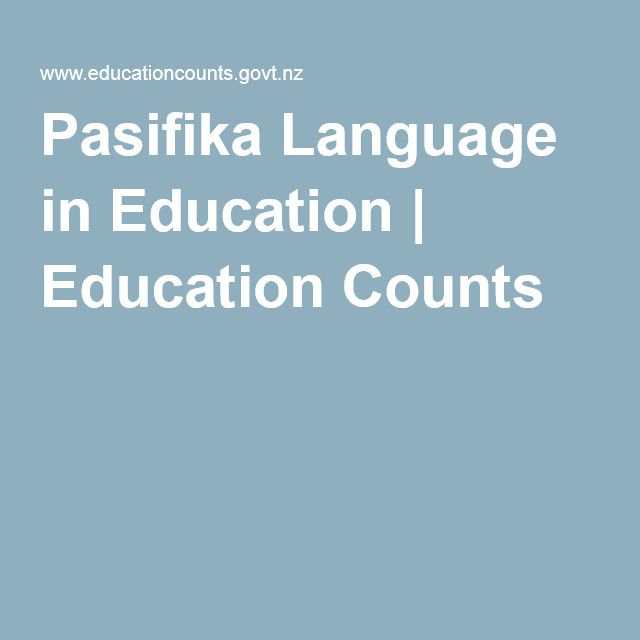 Pasifika Language in Education | Education Counts. Report on Pasifika language in education as a medium or separate subject