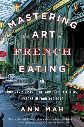 Mastering the Art of French Eating: From Paris Bistros to... https://www.amazon.com/dp/B00C1N934S/ref=cm_sw_r_pi_dp_x_1fHQxbPNXWEM5